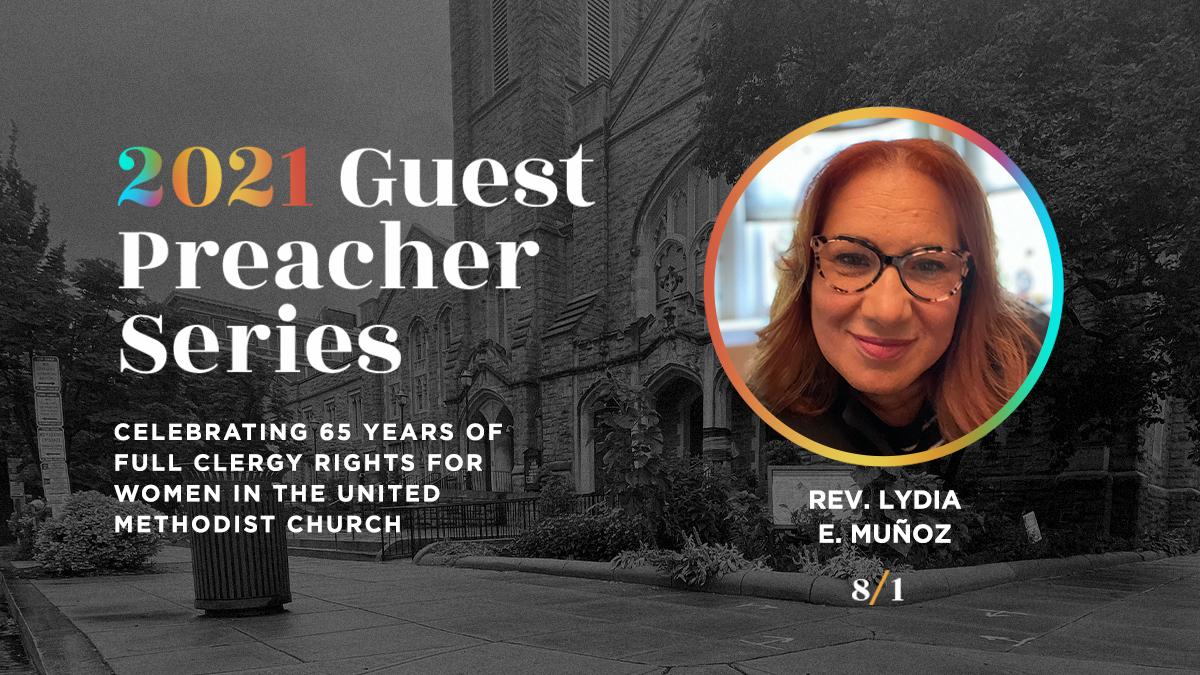 Sunday Worship - Guest Preacher: Rev. Lydia Muñoz