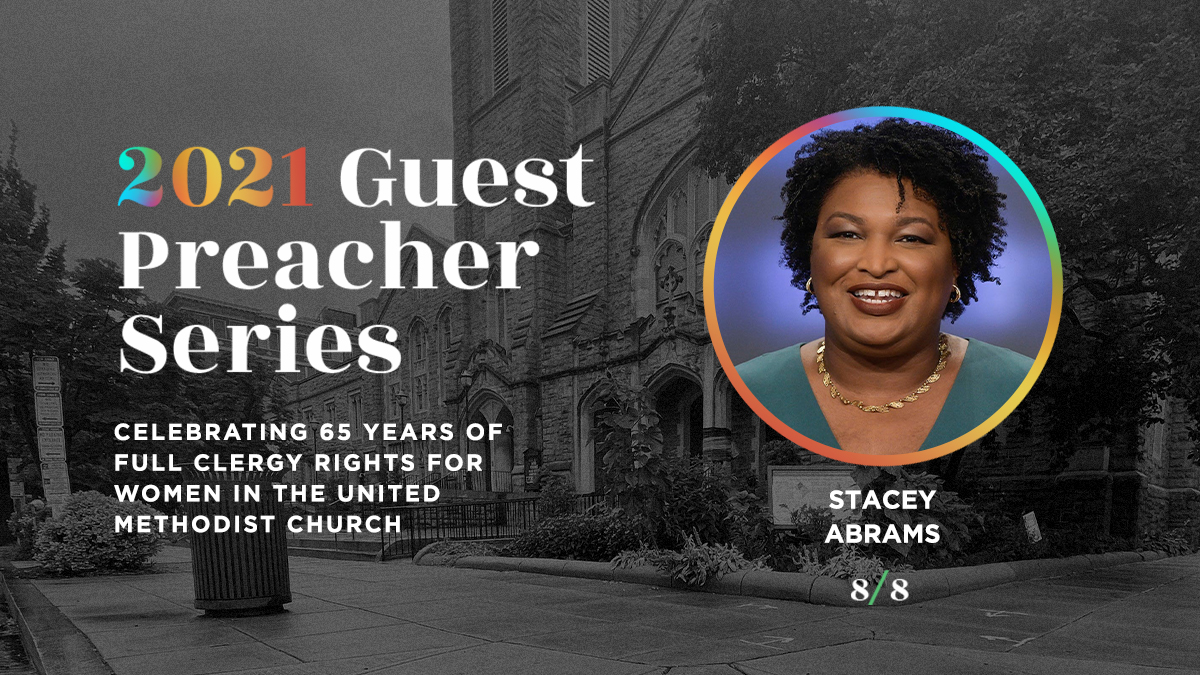 Sunday Worship - Guest Preacher: Stacey Abrams