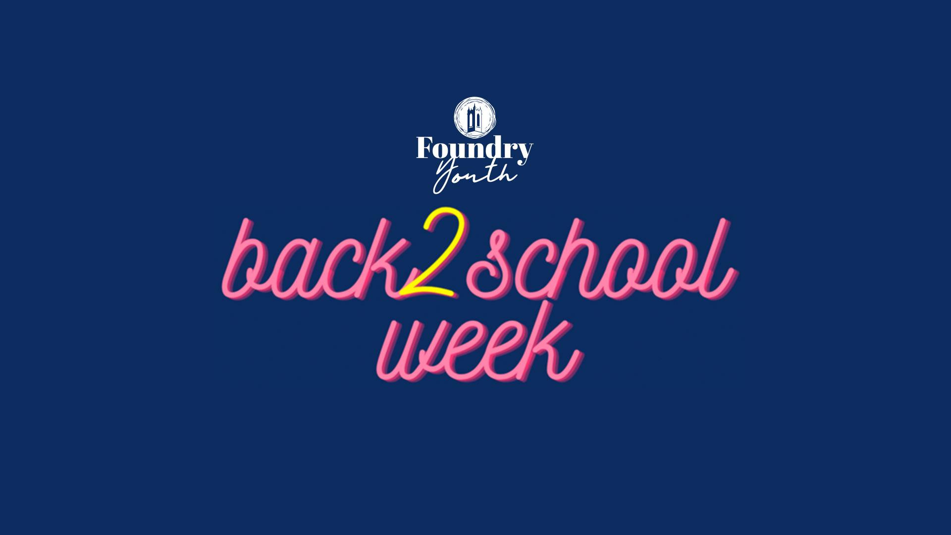 Back 2 School Week