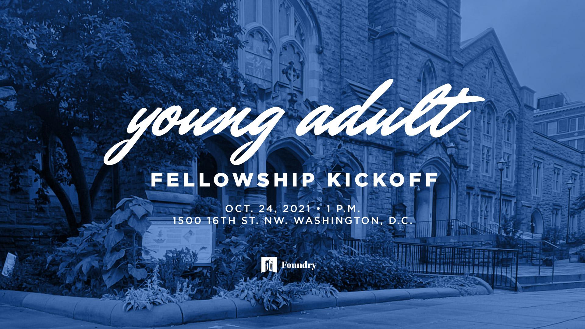 Young Adult Fellowship Group Kick Off