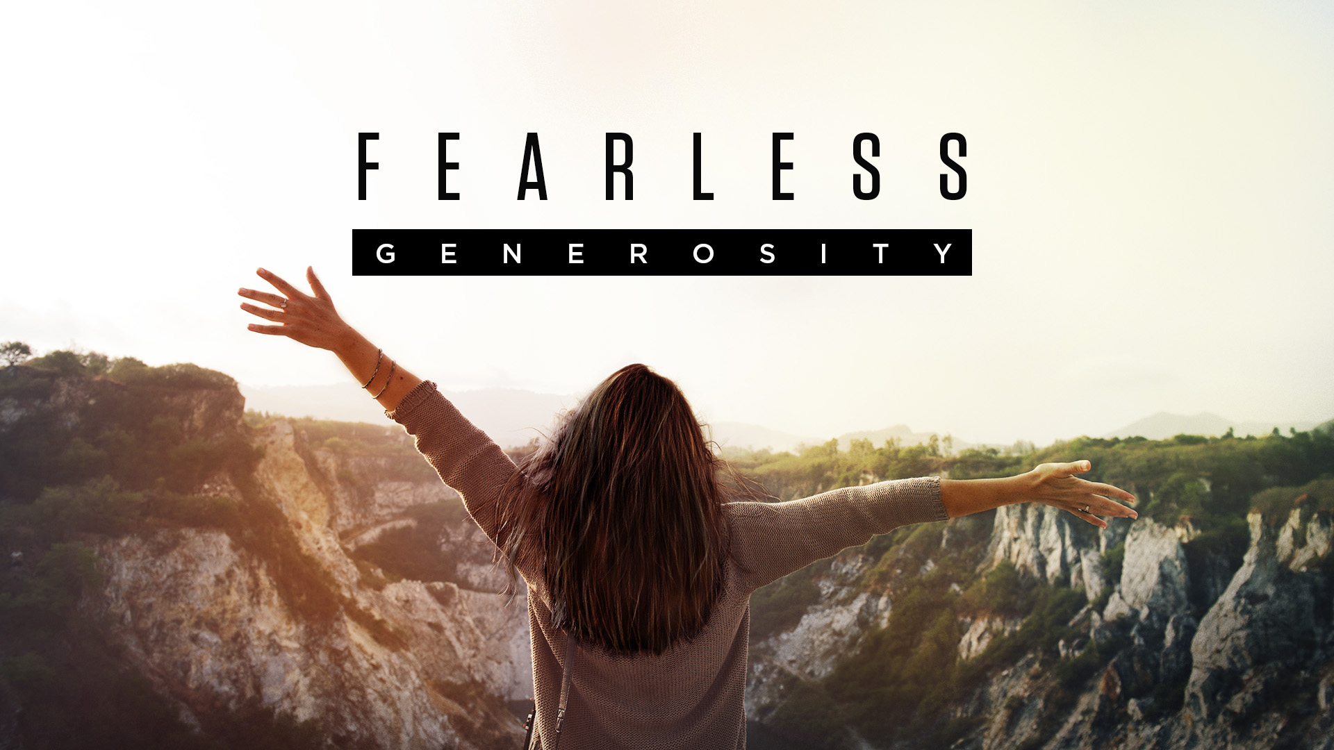 Fearless Generosity